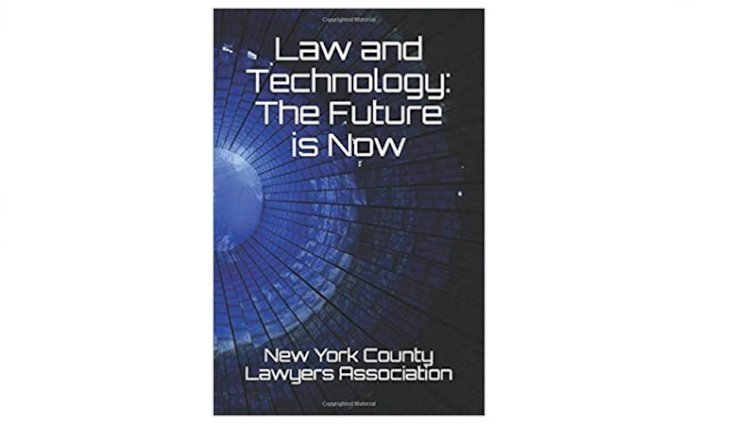 Law and Technology: The Future is Now