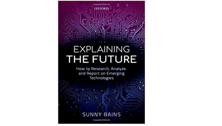Explaining the Future: How to Research, Analyze, and Report on Emerging Technologies