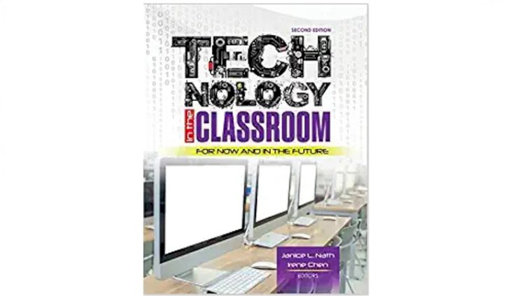 Technology in the Classroom: For Now and in the Future